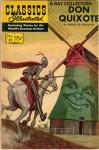 Don Quixote (Classics Illustrated 11 of 169) - Classic Comic Store Ltd, Louis Zansky
