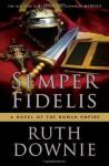 Semper Fidelis - Ruth Downie