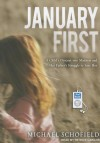 January First: A Child's Descent into Madness and Her Father's Struggle to Save Her - Michael Schofield, Patrick Lawlor