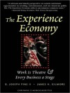 The Experience Economy: Work Is Theater & Every Business a Stage (MP3 Book) - B. Joseph Pine II, James H. Gilmore, Eric Conger