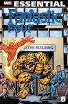 Essential Fantastic Four, Vol. 8 - Roy Thomas, Bill Mantlo, Gerry Conway, Len Wein, Jim Shooter, John Buscema, Rich Buckler, George Pérez, Ron Wilson, Sal Buscema
