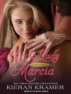 Loving Lady Marcia - Kieran Kramer, Alison Larkin