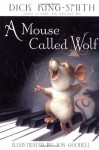 A Mouse Called Wolf - Dick King-Smith, Fox Busters Ltd