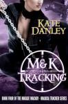 M&K Tracking - Kate Danley
