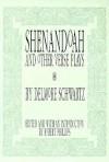 Shenandoah and Other Verse Plays - Delmore Schwartz, Robert Phillips