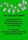 The Coca Leaf Papers - Bill Drake
