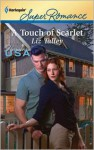 A Touch of Scarlet - Liz Talley