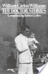 The Doctor Stories - William Carlos Williams, Robert Coles