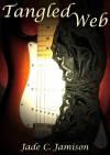 Tangled Web - Jade C. Jamison