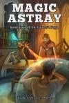 Magic Astray - Gregory L. Mahan