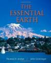 The Essential Earth - Thomas H. Jordan, John Grotzinger