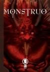Monstruo - Rodolfo Santullo, H.P. Lovecraft, Max Aguirre, Gabriel Ciccariello, Ignacio Calero, Hernán Rodríguez