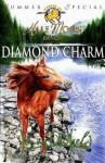 Horses of Half-Moon Ranch: Summer Special: Diamond Charm (Horses of Half Moon Ranch) - Jenny Oldfield