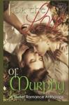 For the Love of Murphy - Lisa A. Adams, Michelle Ziegler, Annabelle Blume, Rebecca Hart, London Saint James