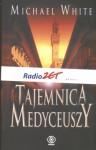 Tajemnice Medyceuszy - Michael White