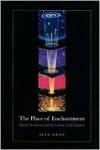 The Place of Enchantment - Alex Owen