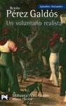 Un voluntario realista - Benito Pérez Galdós