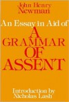 An Essay in Aid of a Grammar Of Assent - John Henry Newman, Nicholas Lash