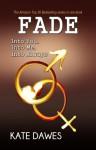 Fade (Fade, #1-3) - Kate Dawes