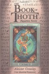 The Book of Thoth - Aleister Crowley, Frieda Harris