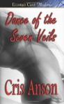 Dance of the Seven Veils - Cris Anson