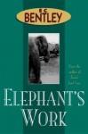 Elephant's Work - E.C. Bentley