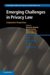 Emerging Challenges in Privacy Law: Comparative Perspectives - Normann Witzleb, David Lindsay, Moira Paterson, Sharon Rodrick