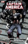 Captain America - The Death of Captain America Vol. 1: The Death of the Dream - Ed Brubaker, Mike Perkins, Steve Epting