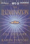 The Illumination - Jill Gregory, Karen Tintori, Sandra Burr