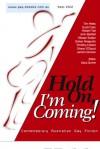 Hold on, I'm coming - Gary Dunne, Tim Miles, Scott Clark, Robert Tait, John Bartlett, Alistair Sutton, Dallas Angguish, Timothy Collard, Shawn O'Dowd, Jarred Connors