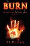 Burn - T.J. Klune