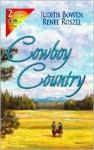 Cowboy Country - Judith Bowen, Renee Roszel