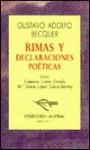 Rimas Y Declaraciones Poeticas (Coleccion Austral (1987), 6.) - Gustavo Adolfo Bécquer, Estrada F. Lopez, Francisco Lopez Estrada, Ma. Teresa Lopez Garcia-Berdoy