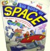 Big Book of Space: The Shapes, Forms, and Petterns That Make Up Our World - William Edmonds, Judy Brown