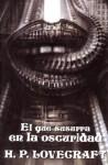 El que susurra en la oscuridad (Biblioteca Lovecraft #7) - H.P. Lovecraft, Alberto Santos Castillo, José Antonio Álvaro Garrido