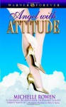 Angel with Attitude - Michelle Rowen