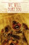 We WIll Bury You (#1) - Brea Grant, Kyle Strahm, Zane Grant