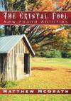 The Crystal Pool:New Found Abilities - Matthew McGrath