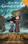 Grim Hill: Carnival of Secrets - Linda DeMeulemeester