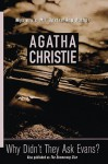 Why Didn't They Ask Evans? (St. Martin's Minotaur Mysteries) - Agatha Christie