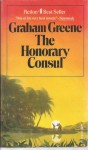 The Honorary Consul (The Collected Edition) - Graham Greene