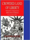 Crowded Land of Liberty - Dirk Chase Eldredge, Jeff Riggenbach