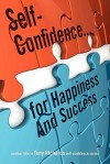 Self-Confidence...for Happiness and Success - Tony Richards