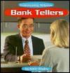 Bank Tellers - Katie S. Bagley, Lois J. Schuldt, Shannon Duffy