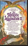 The Fantastic Imagination II - Robert H. Boyer, Kenneth J. Zahorski