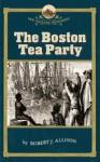 The Boston Tea Party - Robert J. Allison