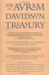 The Avram Davidson Treasury: A Tribute Collection - Robert Silverberg, Avram Davidson, Grania Davis