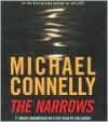 The Narrows (Harry Bosch Series #10) - Michael Connelly, Len Cariou
