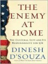 The Enemy at Home - Dinesh D'Souza, Michael Kramer