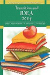 What Every Teacher Should Know About: Transition and IDEA 2004 - Carol A. Kochhar-Bryant, Margo Izzo, Stan Shaw